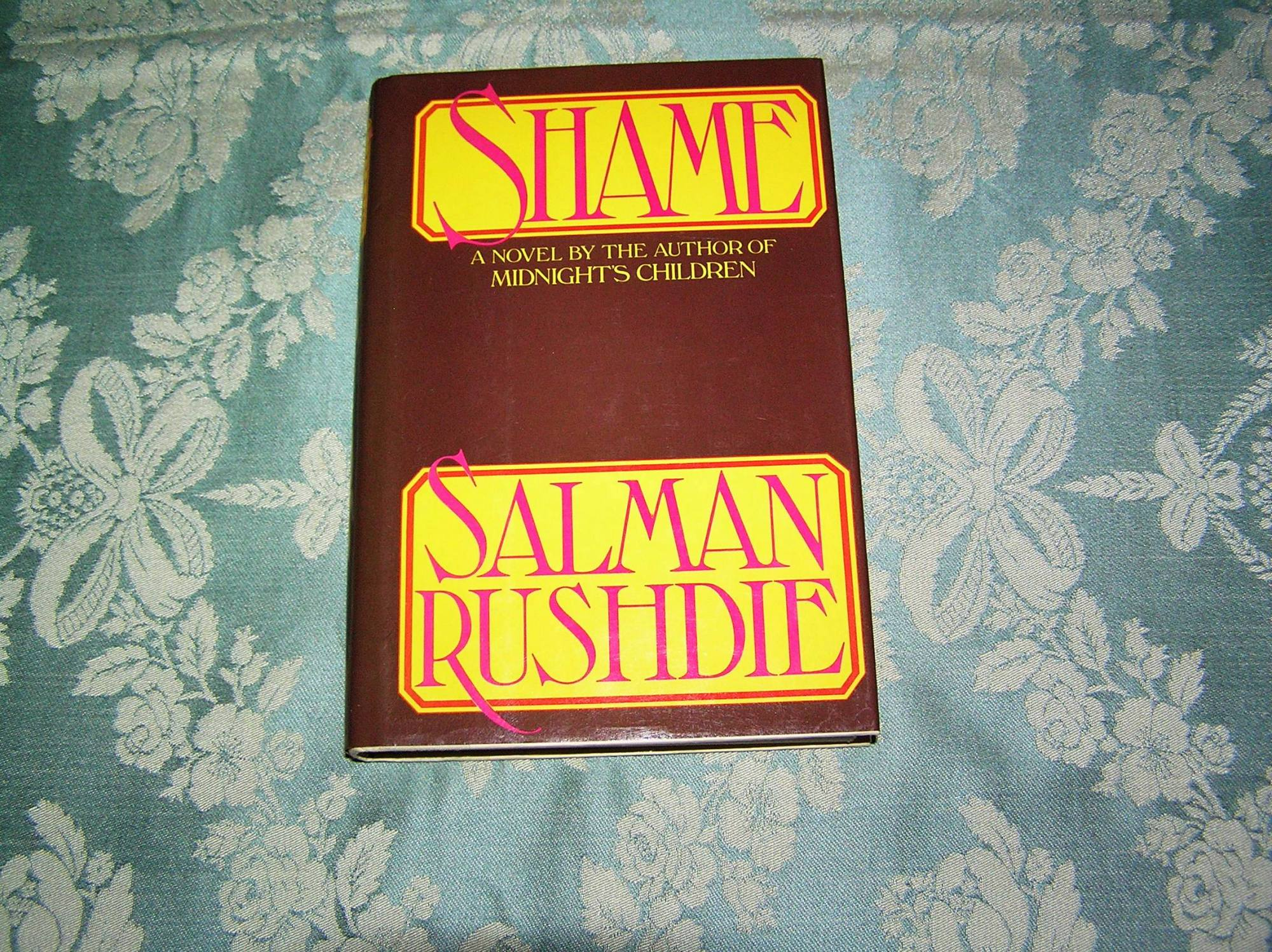 an analysis of shame by salman rushdie Salman rushdie, shame (knopf, 1983 vintage, 1989) the concept of sharam underlies this complex and quietly compelling novel sharam translates inadequately into.