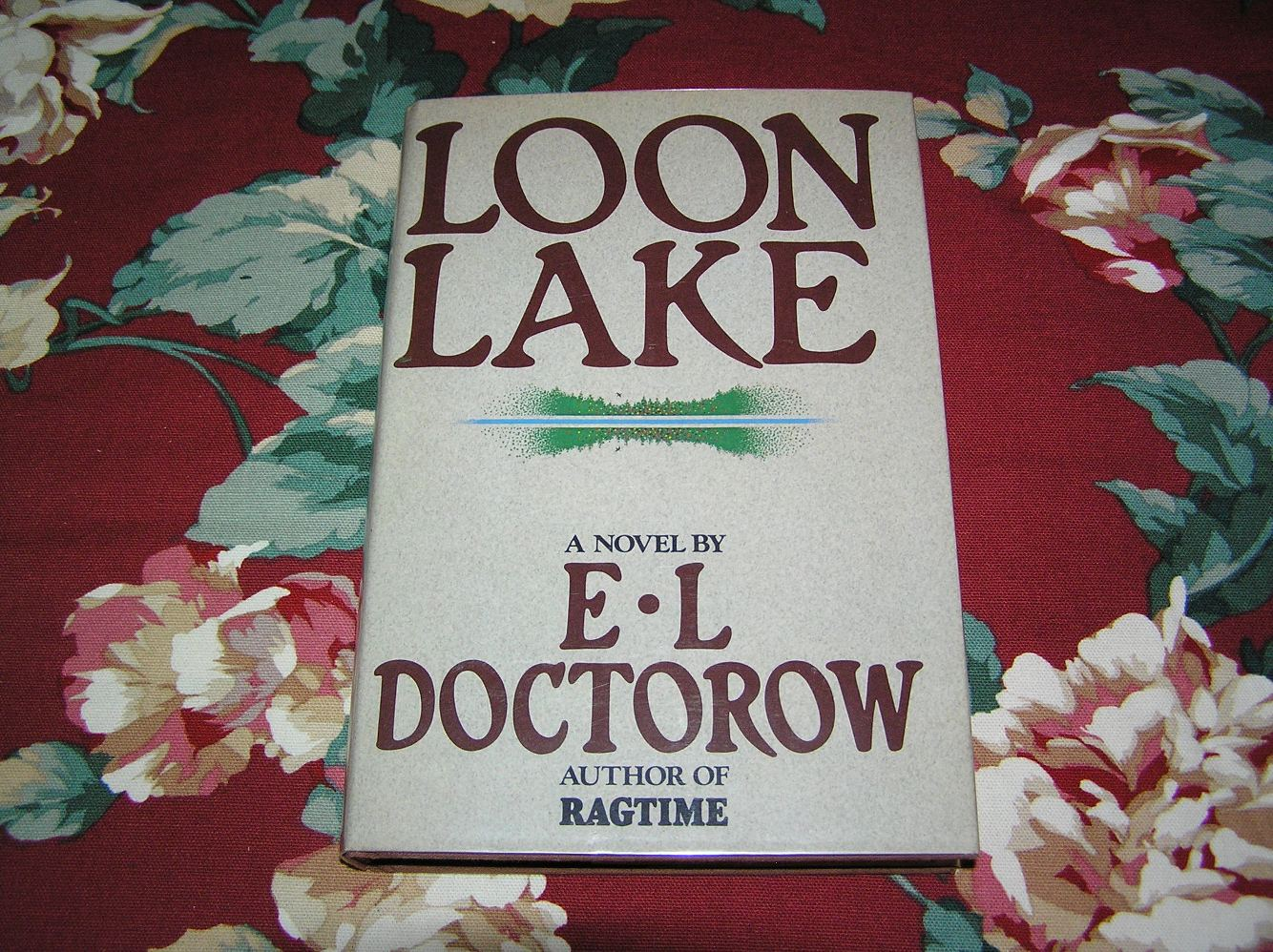 loon lake by e l doctorow East wind, rain / loon lake by nash, n richard / doctorow, e l and a great selection of similar used, new and collectible books available now at abebookscom.