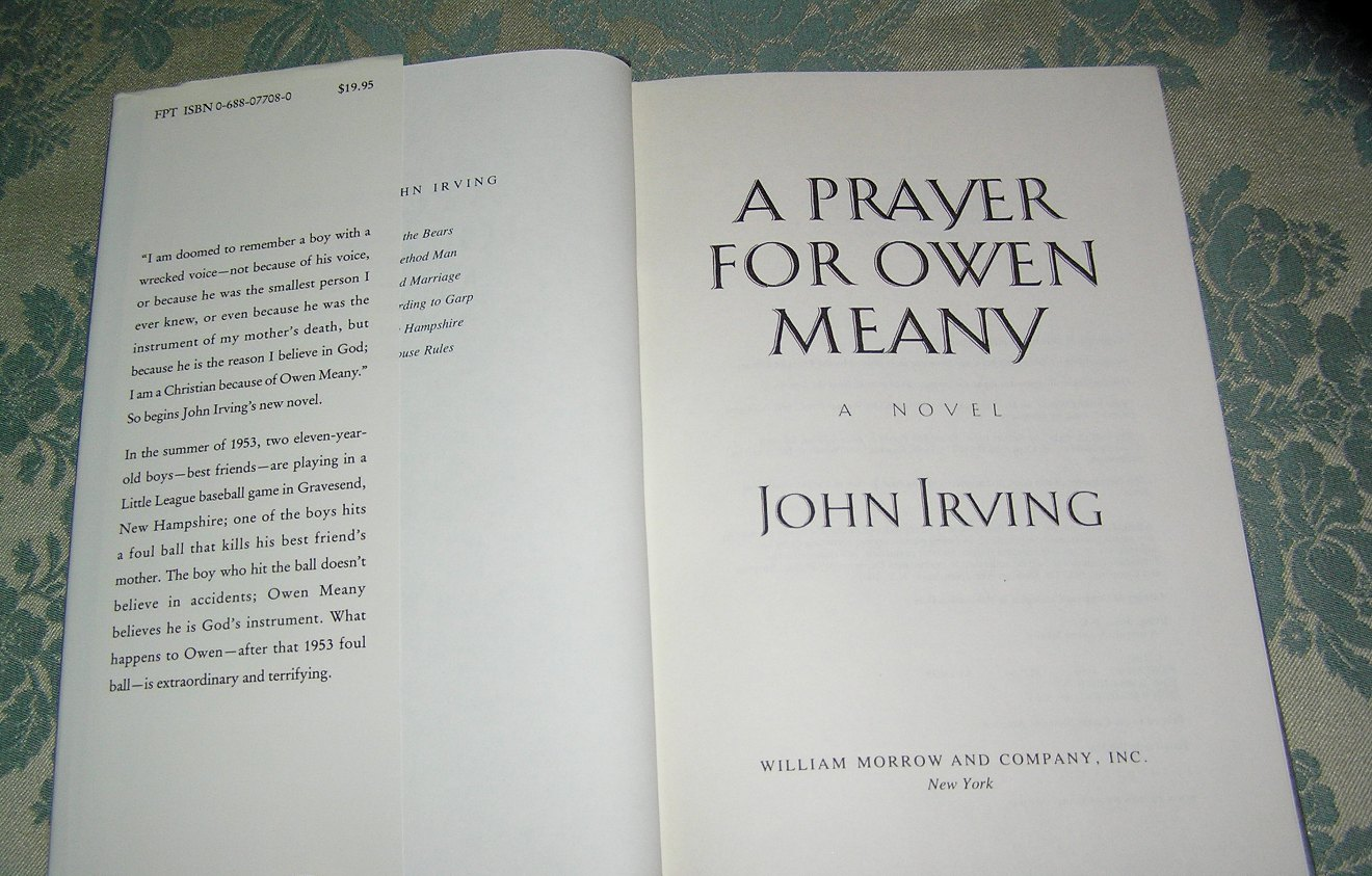 heartbreak friendship and family in a prayer for owen meany by john irving Produced by the denver center for the performing arts — a prayer for owen meany o wen meany and john fate figure in irving's next work, a prayer for owen.